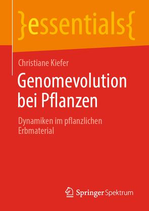 Genomevolution bei Pflanzen von Kiefer,  Christiane
