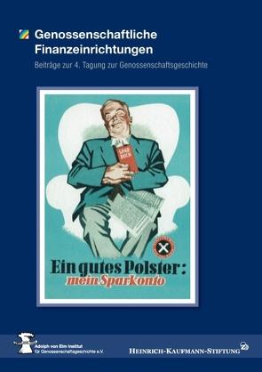Genossenschaftliche Finanzeinrichtungen von Heinrich-Kaufmann-Stiftung