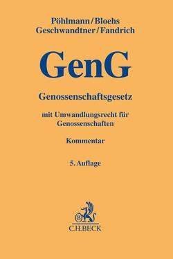 Genossenschaftsgesetz von Bloehs,  Joachim, Fandrich,  Andreas, Gräser,  Bernd, Hettrich,  Eduard, Pöhlmann,  Peter, Röhrich,  Roland