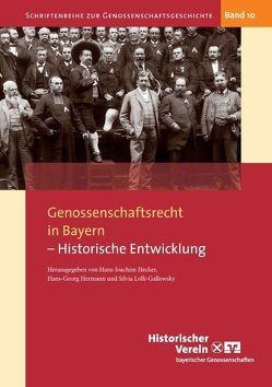 Genossenschaftsrecht in Bayern von Hecker,  Hans-Joachim, Hermann,  Hans-Georg, Lolli-Gallowksy,  Silvia