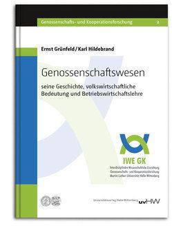 Genossenschaftswesen von Grünfeld,  Ernst, Hildebrand,  Karl