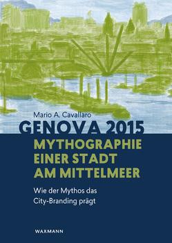 Genova 2015 von Cavallaro,  Mario A.