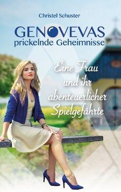 Genovevas prickelnde Geheimnisse von Schuster,  Christel
