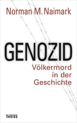 Genozid von Kotte,  Claudia, Naimark,  Norman