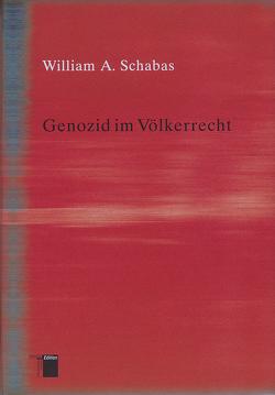 Genozid im Völkerrecht von Fliessbach,  Holger, Schabas,  William A