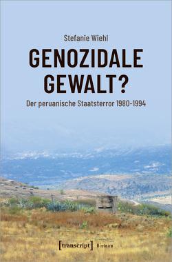 Genozidale Gewalt? von Wiehl,  Stefanie