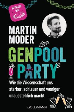 Genpoolparty von Moder,  Martin