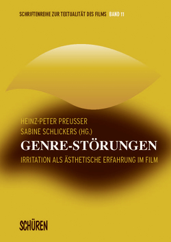 Genre-Störungen von Preußer,  Heinz-Peter, Schlickers,  Sabine