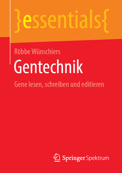 Gentechnik von Wünschiers,  Röbbe