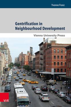 Gentrification in Neighbourhood Development von Franz,  Yvonne