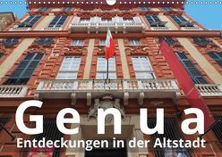 Genua, Entdeckungen in der Altstadt (Wandkalender 2019 DIN A3 quer)