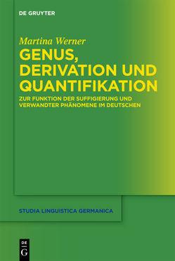 Genus, Derivation und Quantifikation von Werner,  Martina