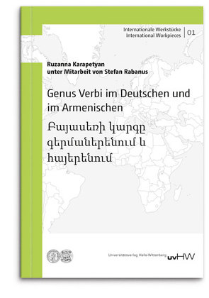 Genus Verbi im Deutschen und im Armenischen von Karapetyan,  Ruzanna, Rabanus,  Stefan