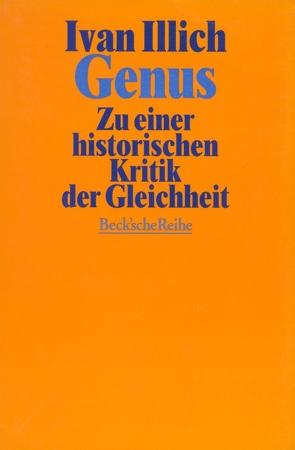 Genus von Duden,  Barbara, Illich,  Ivan, Kriss-Rettenbeck,  Ruth