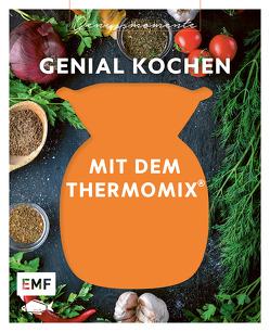 Genussmomente: Genial kochen mit dem Thermomix von Edition Michael Fischer GmbH
