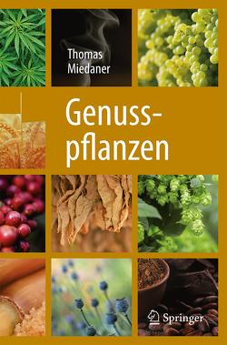 Genusspflanzen von Miedaner,  Thomas