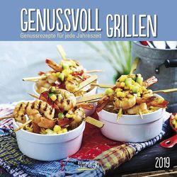Genussvoll Grillen 2019 von Korsch Verlag