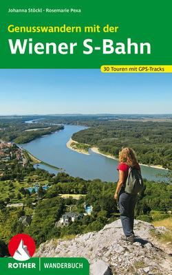 Genusswandern mit der Wiener S-Bahn von Pexa,  Rosemarie, Stöckl,  Johanna