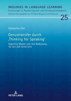 Genustransfer durch «Thinking for Speaking» von Hirt,  Katharina