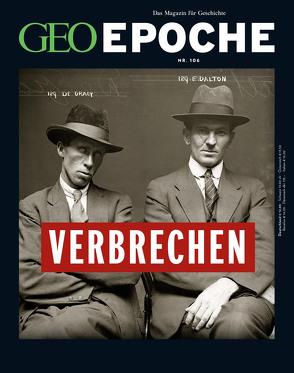 GEO Epoche / GEO Epoche 106/2020 – Verbrechen der Vergangenheit von Schröder,  Jens, Wolff,  Markus