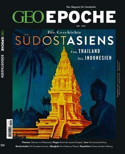 GEO Epoche / GEO Epoche 109/2021 – Das alte Südostasien von Schröder,  Jens, Wolff,  Markus