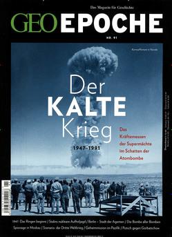 GEO Epoche / GEO Epoche 91/2018 – Der Kalte Krieg von Schaper,  Michael