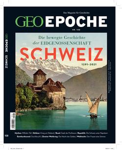 GEO Epoche / GEO Epoche mit DVD 108/2020 – Schweiz von Schröder,  Jens, Wolff,  Markus
