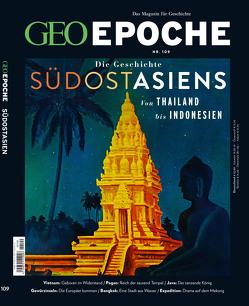 GEO Epoche / GEO Epoche mit DVD 109/2020 – Das alte Südostasien von Schröder,  Jens, Wolff,  Markus