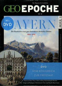 GEO Epoche / GEO Epoche mit DVD 92/2018 – Bayern von Schaper,  Michael