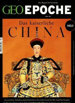 GEO Epoche / GEO Epoche mit DVD 93/2018 – Das kaiserliche China von Schaper,  Michael