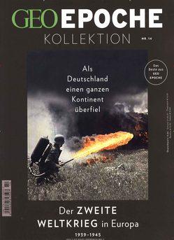 GEO Epoche Kollektion 14/2019 – Der zweite Weltkrieg in Europa von Schaper,  Michael