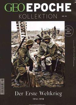 GEO Epoche Kollektion / GEO Epoche Kollektion 10/2018 – Der Erste Weltkrieg von Schaper,  Michael