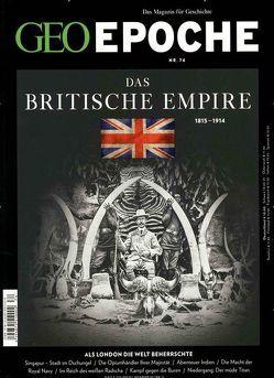 GEO Epoche (mit DVD) / GEO Epoche mit DVD 74/2015 – Das Britische Empire von Schaper,  Michael