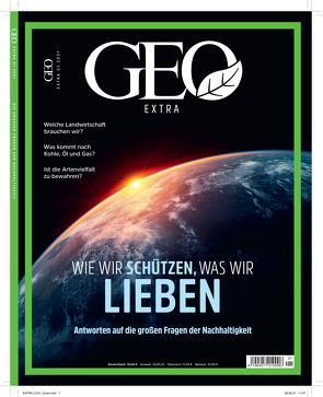 GEO extra SH 1/21 – Wie wir schützen, was wir lieben von Schröder,  Jens, Wolff,  Markus