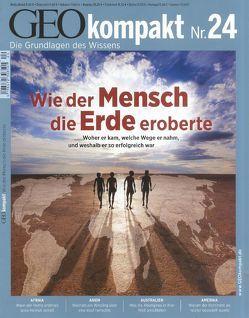 GEO kompakt / GEO Kompakt 24/2010 Wie der Mensch die Welt eroberte