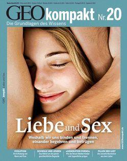 GEO kompakt / GEOkompakt 20/2009 – Liebe und Sex von Schaper,  Michael