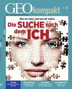 GEO kompakt / GEOkompakt 32/2012 – Die Suche nach dem Ich von Schaper,  Michael