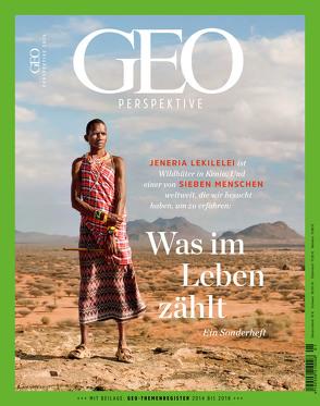 GEO Perspektive 1/18 – Was im Leben zählt von Schröder,  Jens
