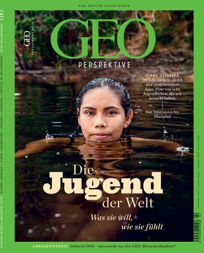 GEO Perspektive 2/19 – Die Jugend der Welt von Schröder,  Jens