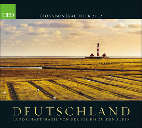 GEO SAISON: Deutschland 2022 – Wand-Kalender – Poster-Kalender – Landschafts-Fotografie – 50×45