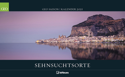 GEO SAISON: Sehnsuchtsorte 2021 – Wand-Kalender – Reise-Kalender – Poster-Kalender – 50×36