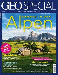 GEO Special / GEO Special 03/2016 – Die Alpen von Kucklick,  Christoph