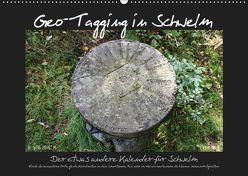 Geo-Tagging in Schwelm (Wandkalender 2019 DIN A2 quer) von Barth,  Michael