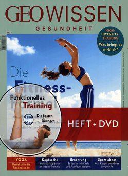 GEO Wissen Gesundheit / GEO Wissen Gesundheit mit DVD 7/18 – Die Fitness-Formel von Schaper,  Michael