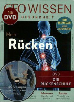 GEO Wissen Gesundheit / GEO Wissen Gesundheit mit DVD 8/18 – Rücken von Schaper,  Michael