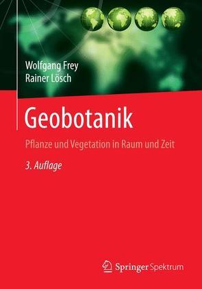 Geobotanik von Frey,  Wolfgang, Lösch,  Rainer
