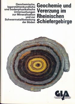 Geochemie und Vererzung im Rheinischen Schiefergebirge von Diedel,  Ralf, Friedrich,  Günther, Grassegger,  Gabriele