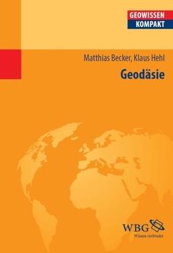 Geodäsie von Becker,  Matthias, Hehl,  Klaus