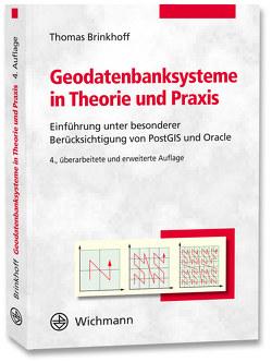 Geodatenbanksysteme in Theorie und Praxis von Brinkhoff,  Thomas