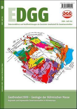 GeoDresden 2009 – Geologie der Böhmischen Masse – Regionale und angewandte Geowissenschaften in Mitteleuropa von Deutsche Gesellschaft für Geowissenschaften, Lange,  Jan-Michael, Linnemann,  Ulf, Röhling,  Heinz-Gerd